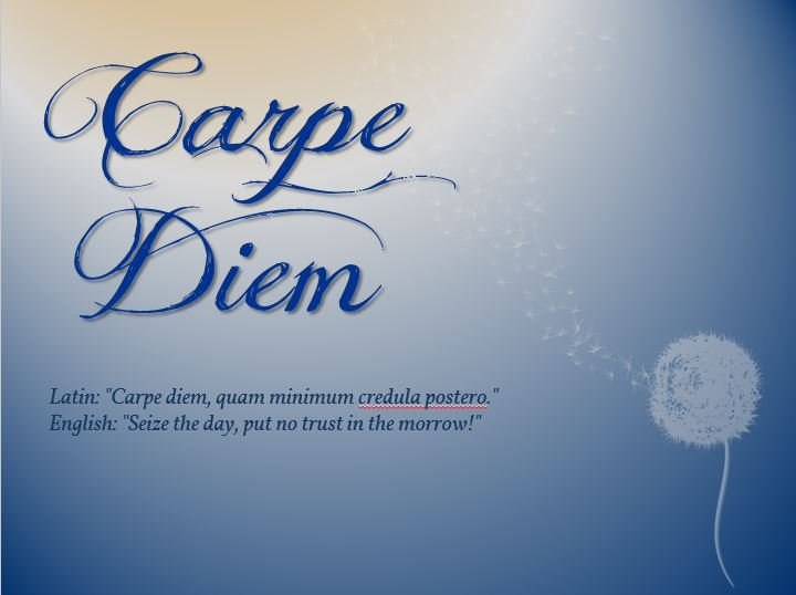 a report on my carpe diem